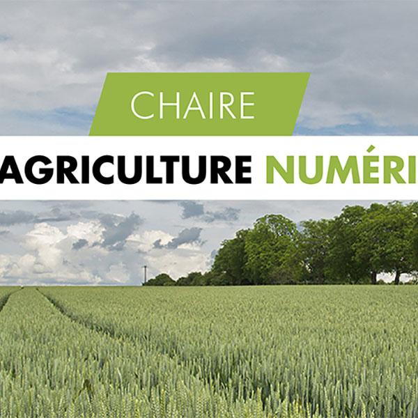 Lancement de la Chaire d'entreprises Agriculture Numérique