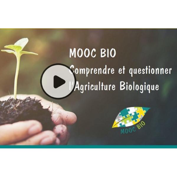 Vous voulez en savoir plus sur l'Agriculture Biologique : rejoignez le MOOC Bio !