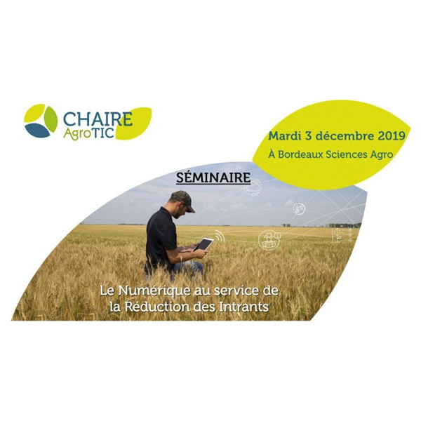 [SAVE THE DATE!] Séminaire de la Chaire AgroTIC