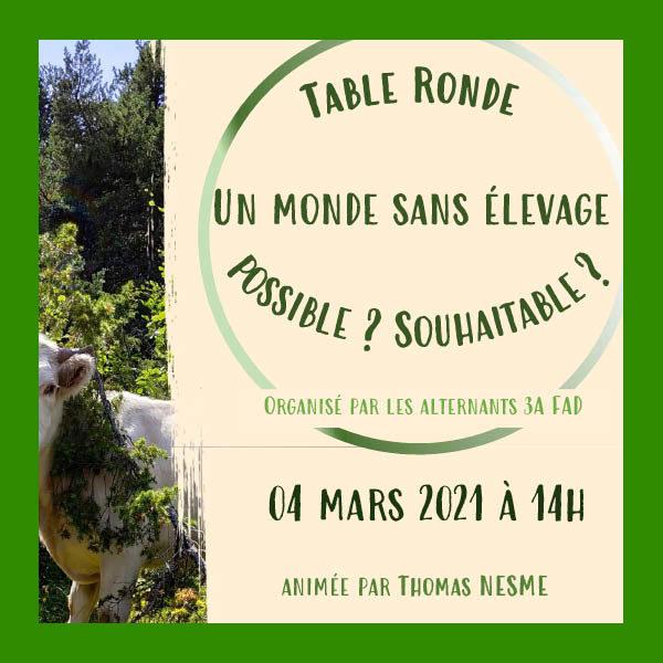 """[Table ronde] """"Un monde sans élevage… possible, souhaitable ?"""" le 4 mars à 14h"""