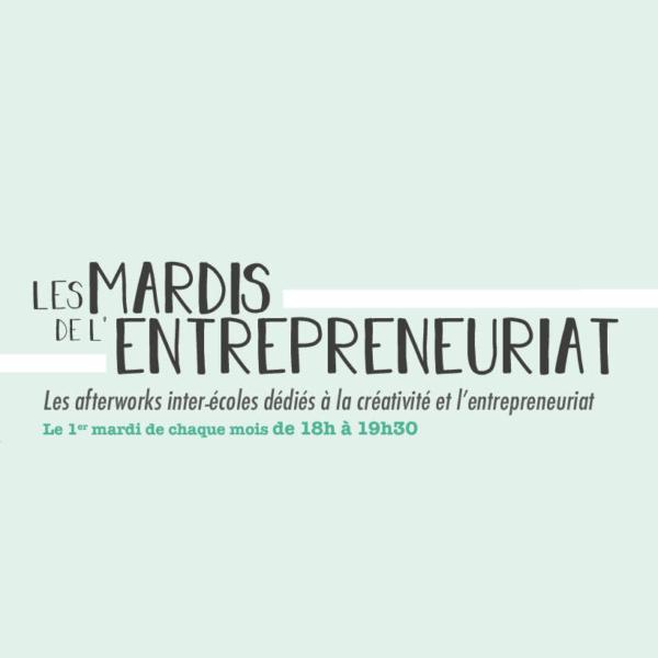 [Atelier] – Les mardis de l'entrepreneuriat